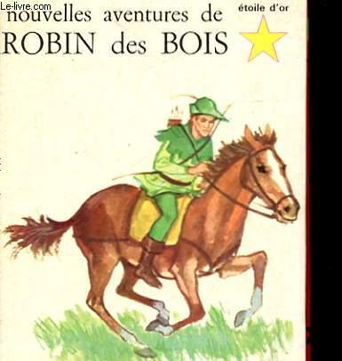 NOUVELLES AVENTURES DE ROBIN DES BOIS