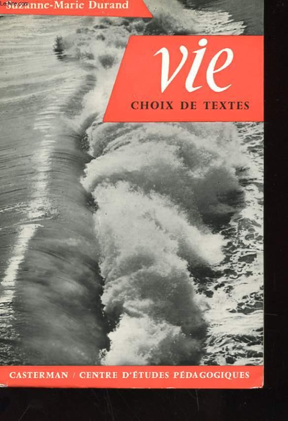 VIE - CHOIX DE TEXTES