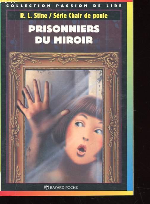 Chaire de poule le pantin malefique stine r l for Prisonniers du miroir