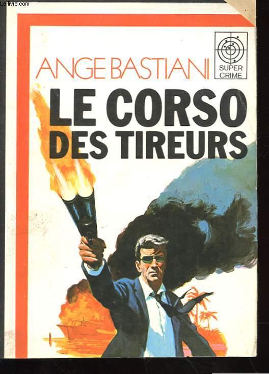 LE CORSO DES TIREURS