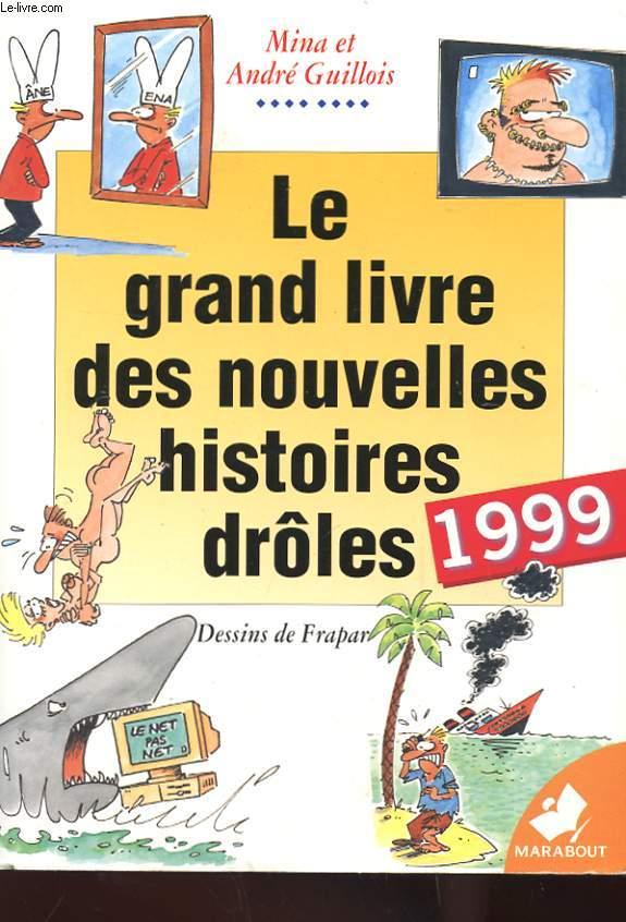 LE GRAND LIVRE DES NOUVELLES HISTOIRES DROLES 1999