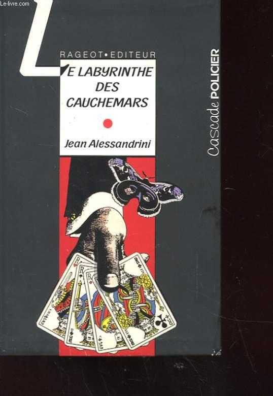 LE LABYRINTHE DES CAAUCHEMARS - LES ENQUESTES DU CAPITAINE NOX