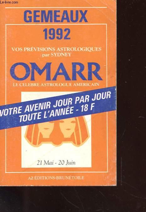 GEMEAUX 1992 - VOS PREVISIONS ASTROLOGIQUES JOUR PAR JOUR TOUTE L'ANNEE - 21 MAI - 20 JUIN