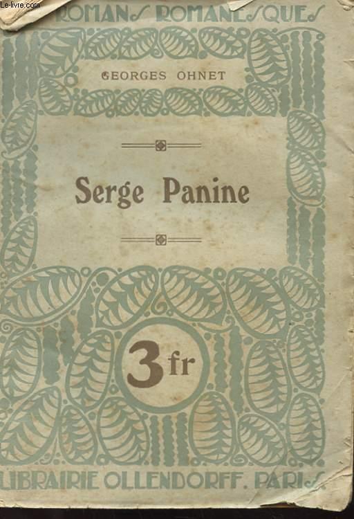 LES BATAILLES DE LA VIE - SERGE PANINE