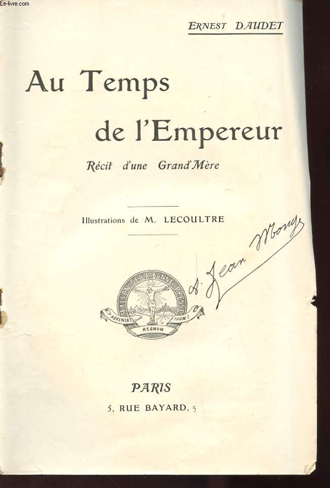 AU TEMPS DE L'EMPEREUR - RECIT D'UNE GRAND MERE