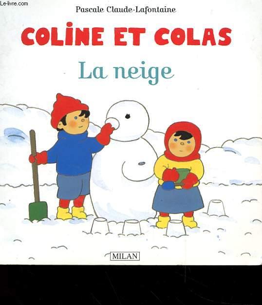 COLINE ET COLAS - LA NEIGE