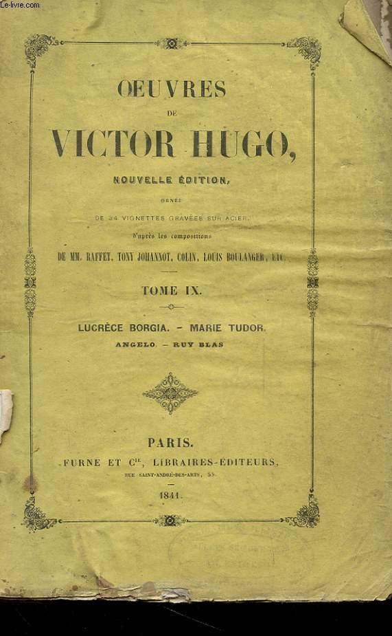 OEUVRES DE VICTOR HUGO - TOME IX - LUCRECE BORGIA - MARIETUDOR