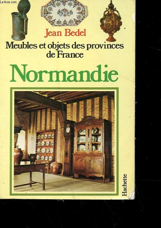 MEUBLES ET OBJETS DES PROVINCES DE FRANCE - NORMANDIE