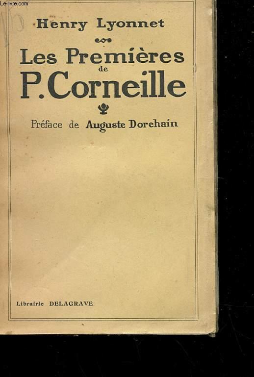LES PREMIERES DE P. CORNEILLE