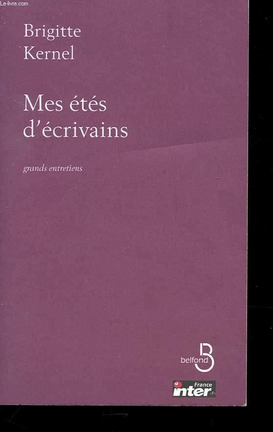 MES ETES D'ECRIVAINS - GRAND ENTRETIENS