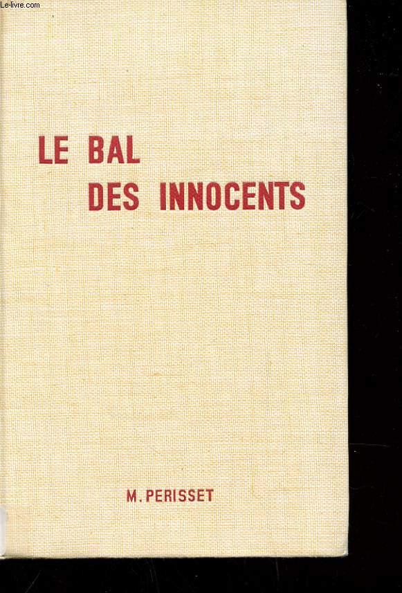 LE BAL DES INNOCENTS