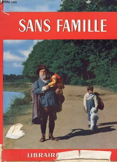 SANS FAMILLE RACONTE PAR DENIS-FRANCOIS