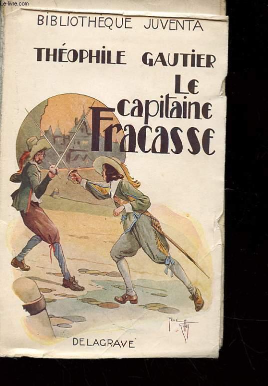 LA CAPITAINE FRACASSE - TOME 2