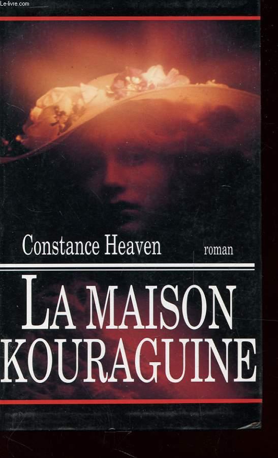 LA MAISON KOURAGUINE