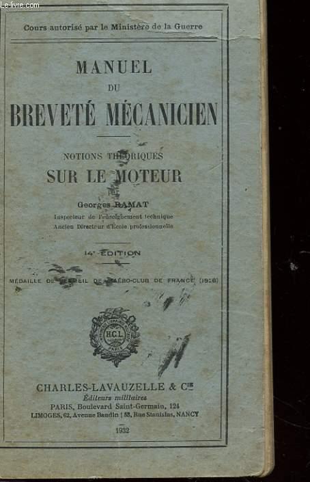 MANUEL DU BREVETE MECANICIEN - NOTIONS THEORIQUES SUR LE MOTEUR