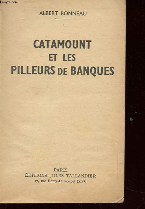 CATAMOUNT ET LES PILLEURS DE BANQUES