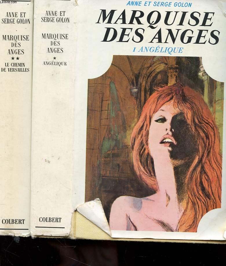 MARQUISE DES ANGES - TOME 1 ANGELIQUE - TOME 2 LE CHEMIN DE VERSAILLES
