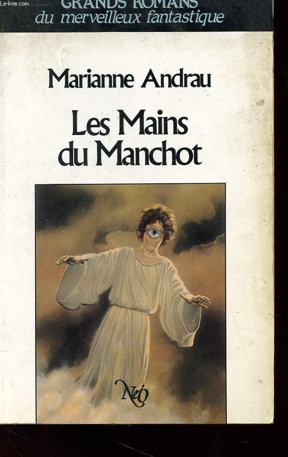 LES MAINS DU MANCHOT