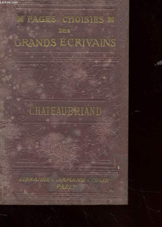 PAGES CHOISIES DES GRANDS ECRIVAINS