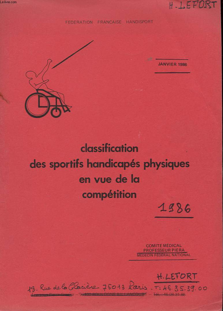 CLASSIFICATION DES SPORTIFS HANDICAPES PHYSIQUES EN VUE DE LA COMPETITION - JANVIER 1986