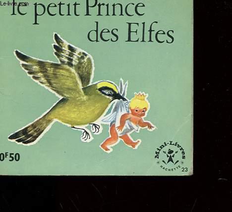 LE PETIT PRINCE DES ELFES