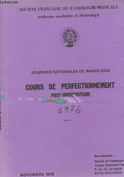 JOURNEES NATIONALES DE RADIOLOGIE - COURS DE PERFECTIONNEMENT POST UNIVERSITAIRE