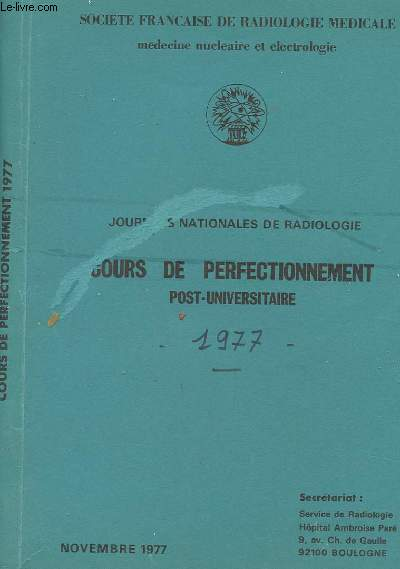 JOURNEE NATIONALE DE RADIOLOGIE - COURS DE PERFECTIONNEMENT POST-UNIVERSITAIRE