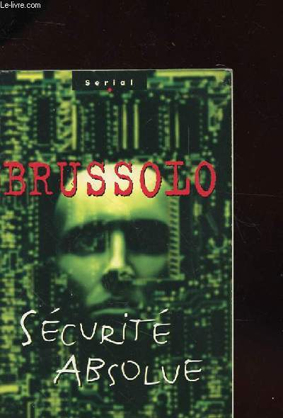 SECURITE ABSOLUE