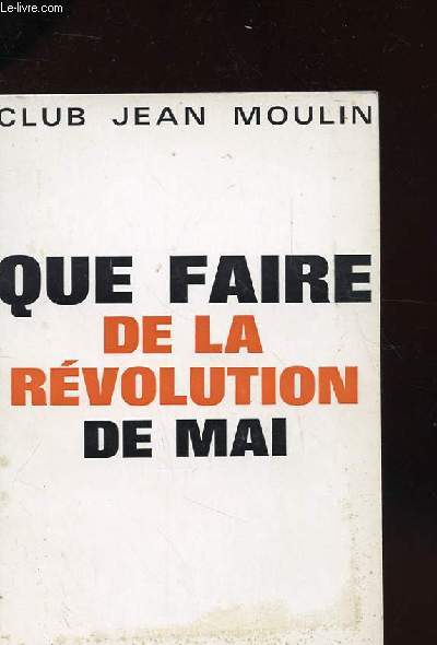 QUE FAIRE DE LA REVOLUTION DE MAI - SIX PRIORITES