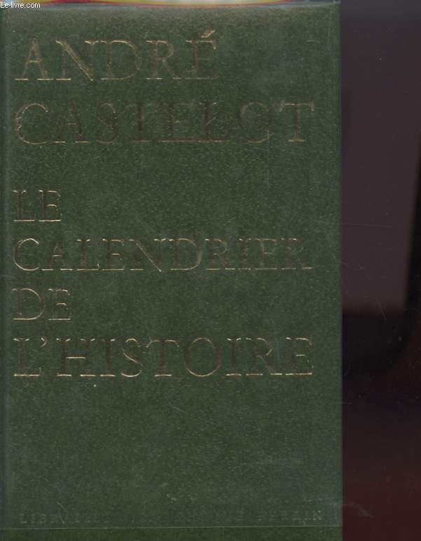 LE CALENDIRER DE L'HISTOIRE