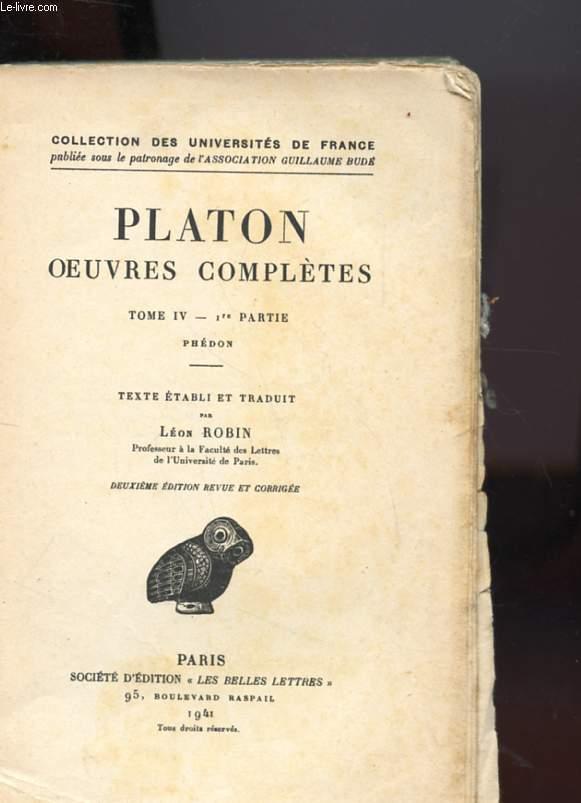 OEUVRES COMPLETES TOME IV 1ERE PARTIE ET2E PARTIE EN DEUX VOLUME - PHEDON