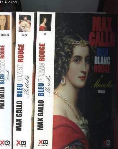 BLEU BLANC ROUGE EN TROIS TOME - MARIELLA MATHILDE SARAH
