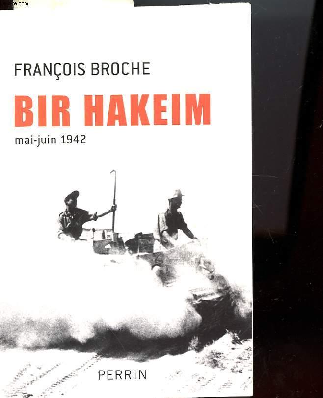 BIR HAKEIM MAI-JUIN 1942