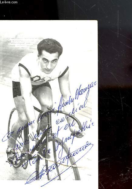 PHOTO DEDICACE DE ROGER BEAUFRAND - CHAMPION OLYMPIQUE AMSTERDAM 1928 - CHAMPION DE FRANCE 1928-1930