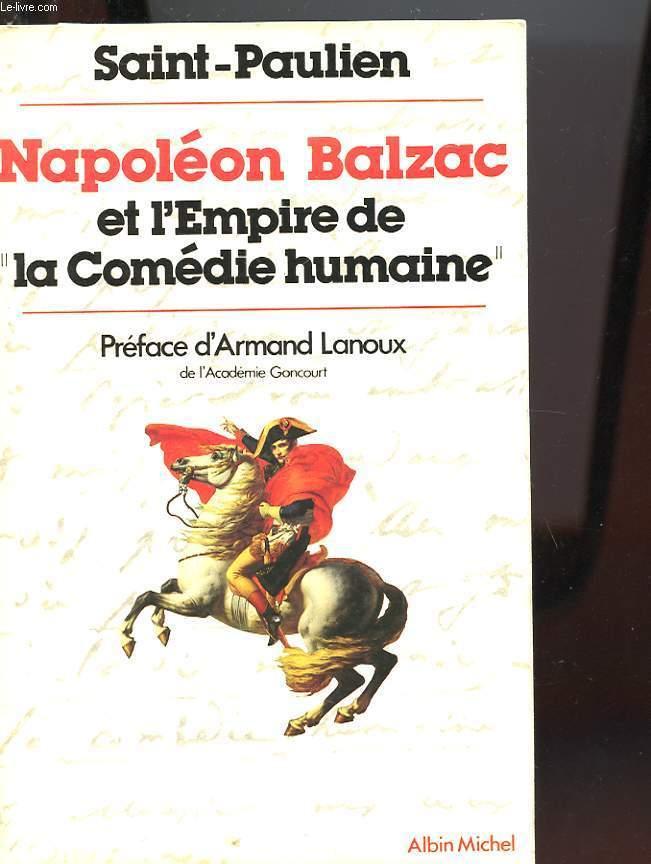 NAPOLEON BALZAC ET L'EMPIRE DE