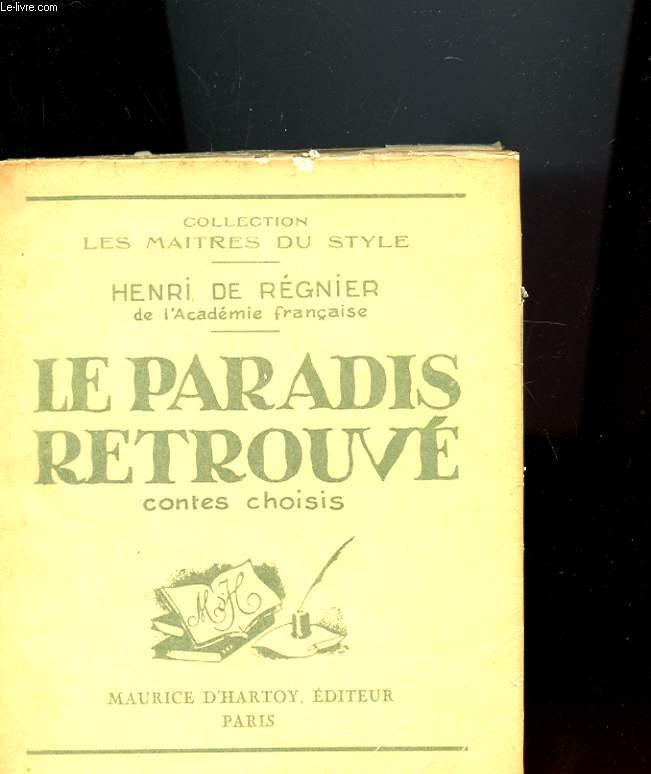 LE PARADIS RETROUVE - CONTES CHOISI