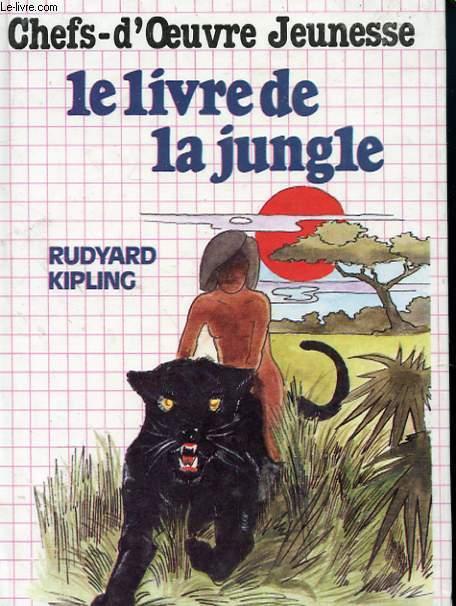 CHEFS D'OEUVRE JEUNESSE - LE LIVRE DE LA JUNGLE