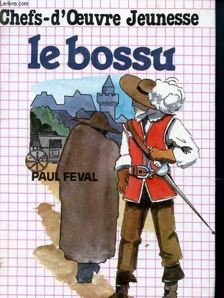 CHEFS D'OEUVRE JEUNESSE - LE BOSSU