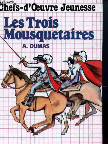 CHEFS D'OEUVRE JEUNESSE - LES TROIS MOUSQUETAIRES