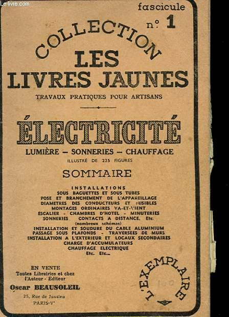 COLLECTION LES LIVRES JAUNES N°1 - ELECTRICITE - LUMIERE - SONNERIES - CHAUFFAGE