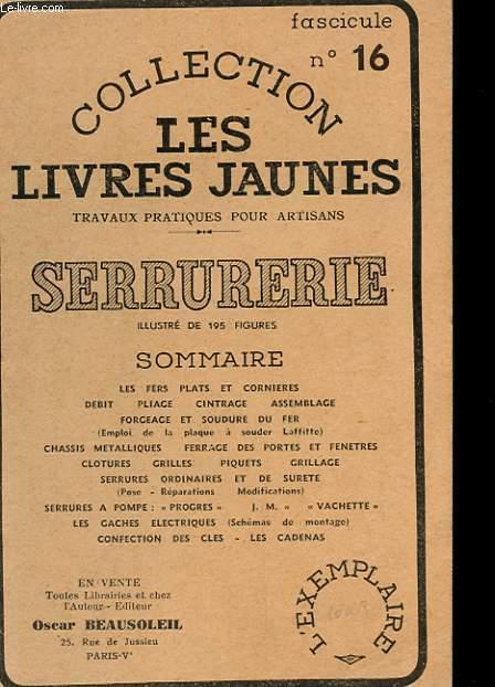 COLLECTION LES LIVRES JAUNES N°16 - SERRURERIE