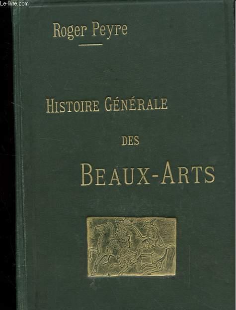 HISTOIRE GENERALE DES BEAUX ARTS