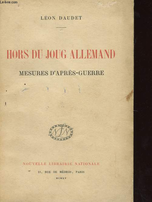 HORS DU JOUG ALLEMAND - MESURES D'APRES-GUERRE