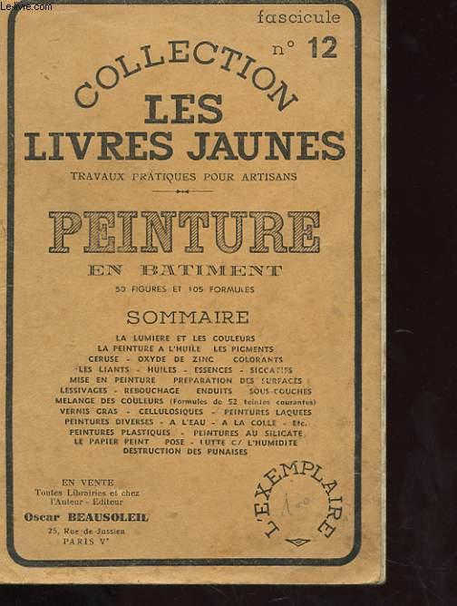 COLLECTION LES LIVRES JAUNES N°12 - PEINTURE EN BATIMENT