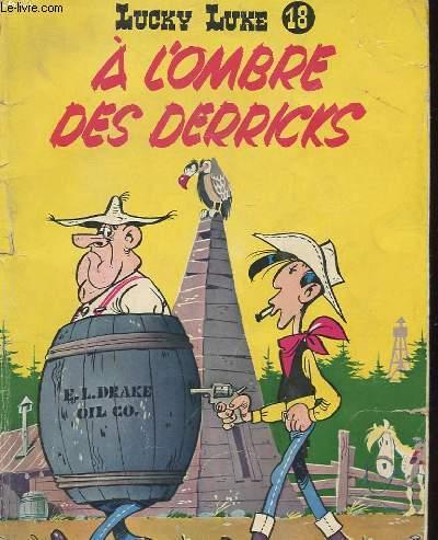 LUCKY LUKE N° 18 - A L'OMBRE DES DERRICKS