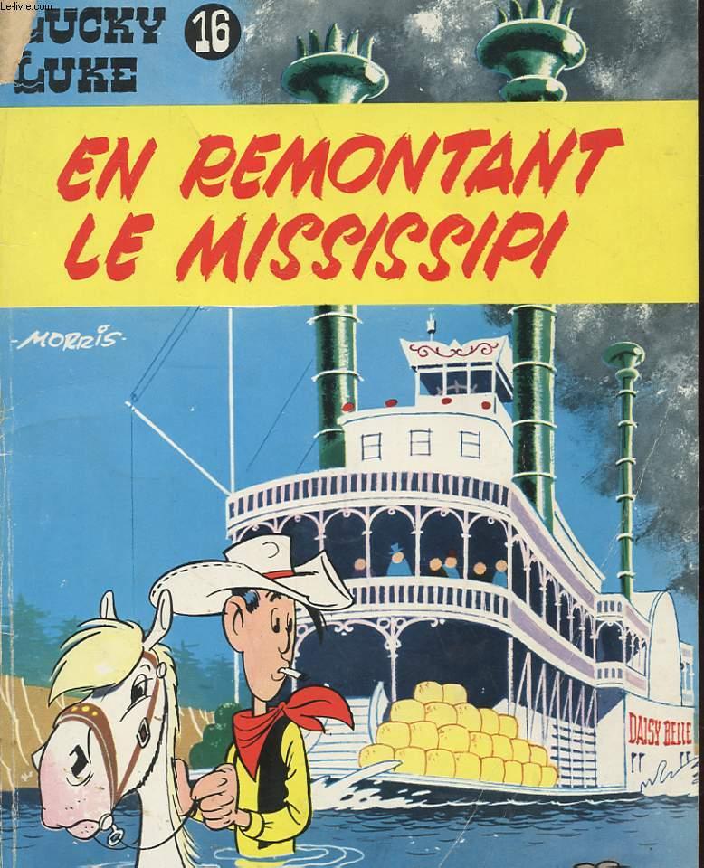 LUCKY LUKE N° 16 - EN REMONTANT LE MISSISSIPI