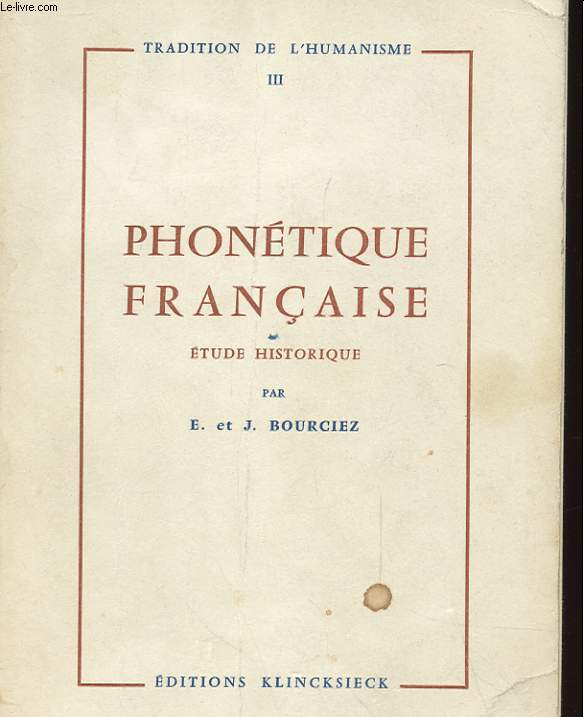 PHONETIQUE FRANCAISE - ETUDE HISTORIQUE