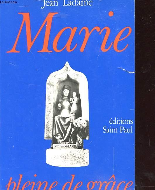 MARIE PLEINE DE GRÂCE