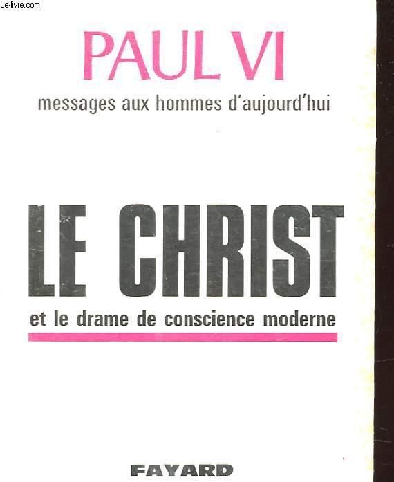 LE CHRIST ET LE DRAME DE CONSCIENCE MODERNE