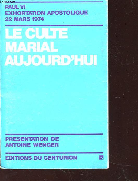 LE CULTE MARIAL AUJOURD'HUI
